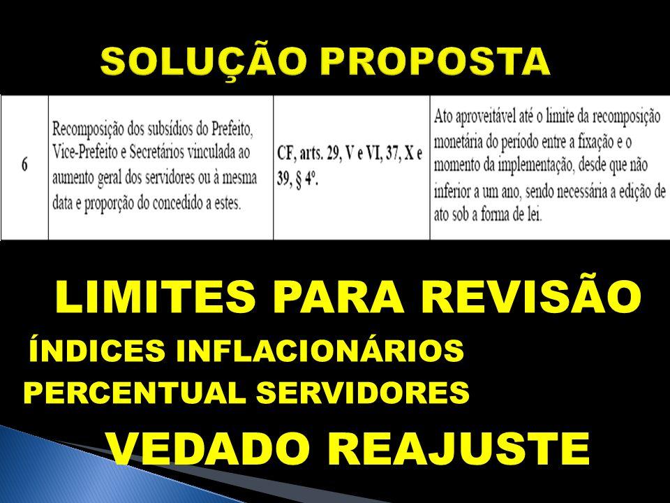 LIMITES PARA REVISÃO VEDADO REAJUSTE SOLUÇÃO PROPOSTA