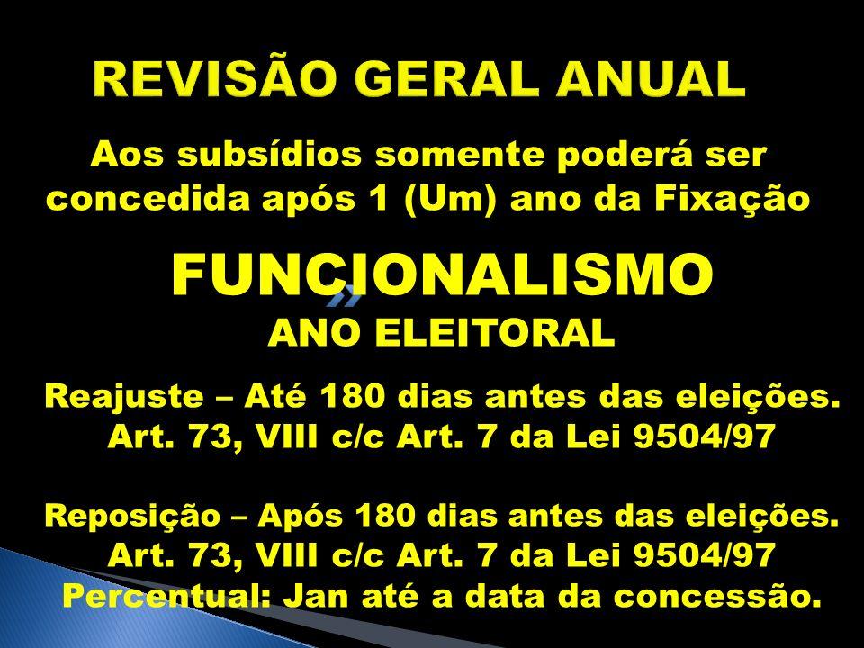FUNCIONALISMO REVISÃO GERAL ANUAL ANO ELEITORAL
