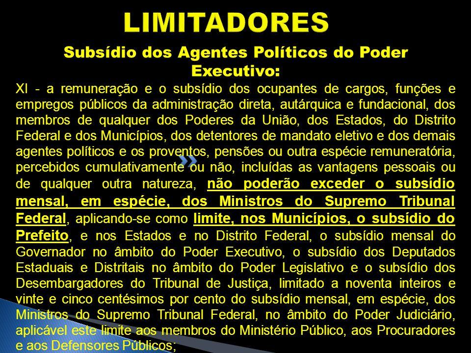 Subsídio dos Agentes Políticos do Poder Executivo:
