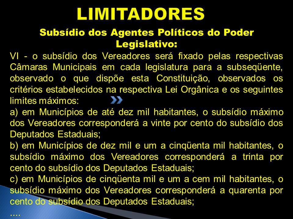 Subsídio dos Agentes Políticos do Poder Legislativo: