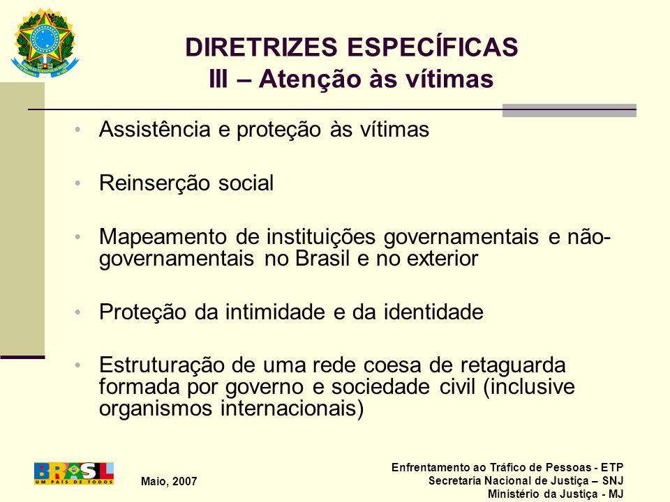 DIRETRIZES ESPECÍFICAS III – Atenção às vítimas