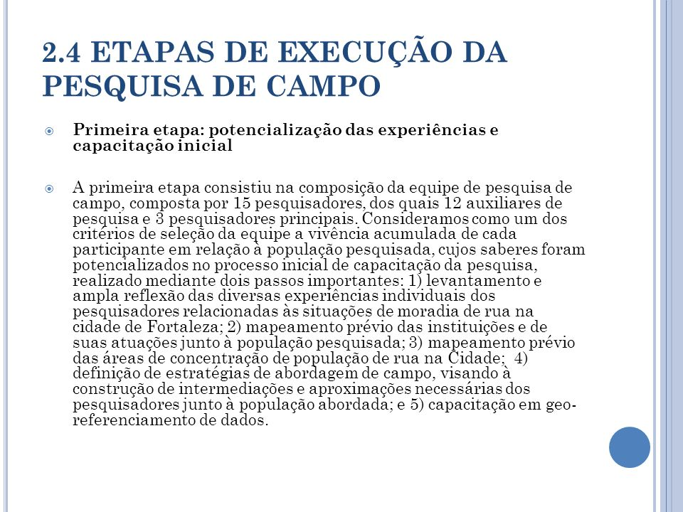 2.4 ETAPAS DE EXECUÇÃO DA PESQUISA DE CAMPO