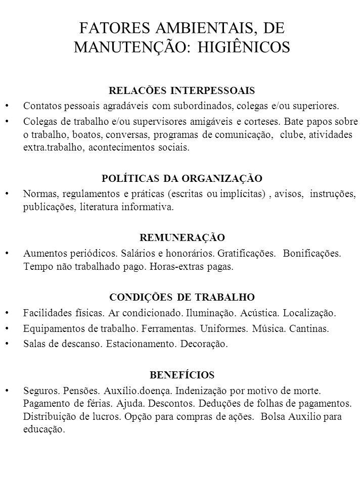 FATORES AMBIENTAIS, DE MANUTENÇÃO: HIGIÊNICOS