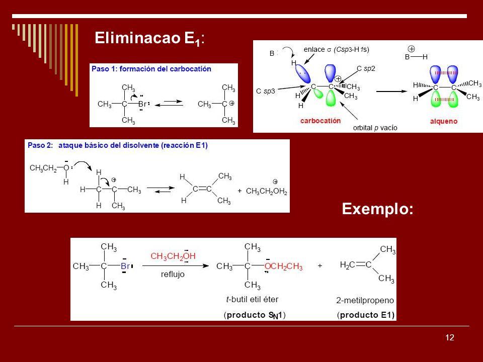 Eliminacao E1: Exemplo: