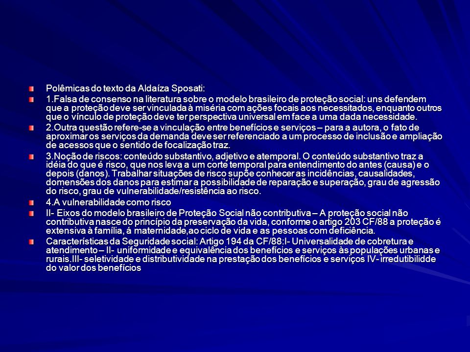 Polêmicas do texto da Aldaíza Sposati: