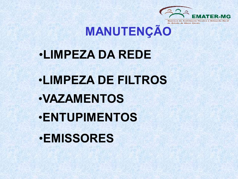 MANUTENÇÃO LIMPEZA DA REDE LIMPEZA DE FILTROS VAZAMENTOS ENTUPIMENTOS