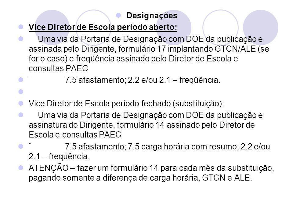 Designações Vice Diretor de Escola período aberto: