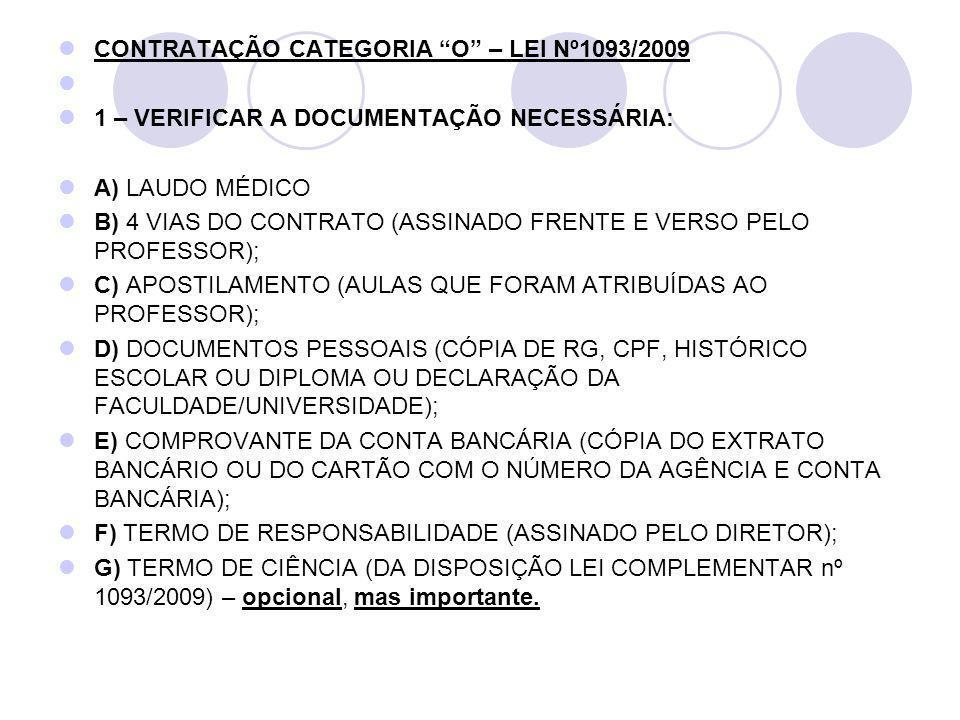 CONTRATAÇÃO CATEGORIA O – LEI Nº1093/2009