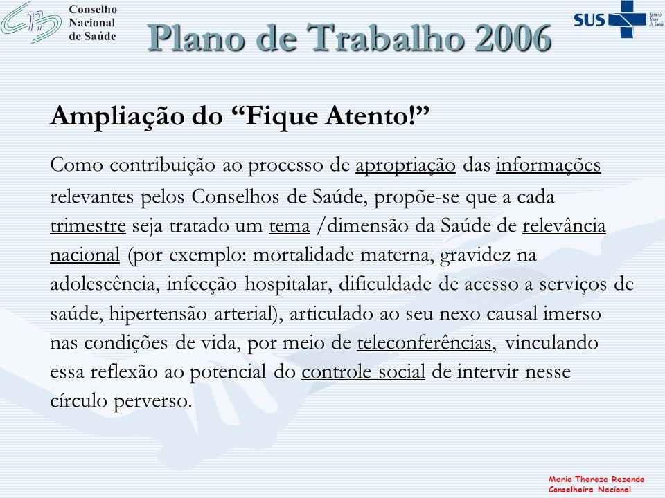 Plano de Trabalho 2006 Ampliação do Fique Atento!