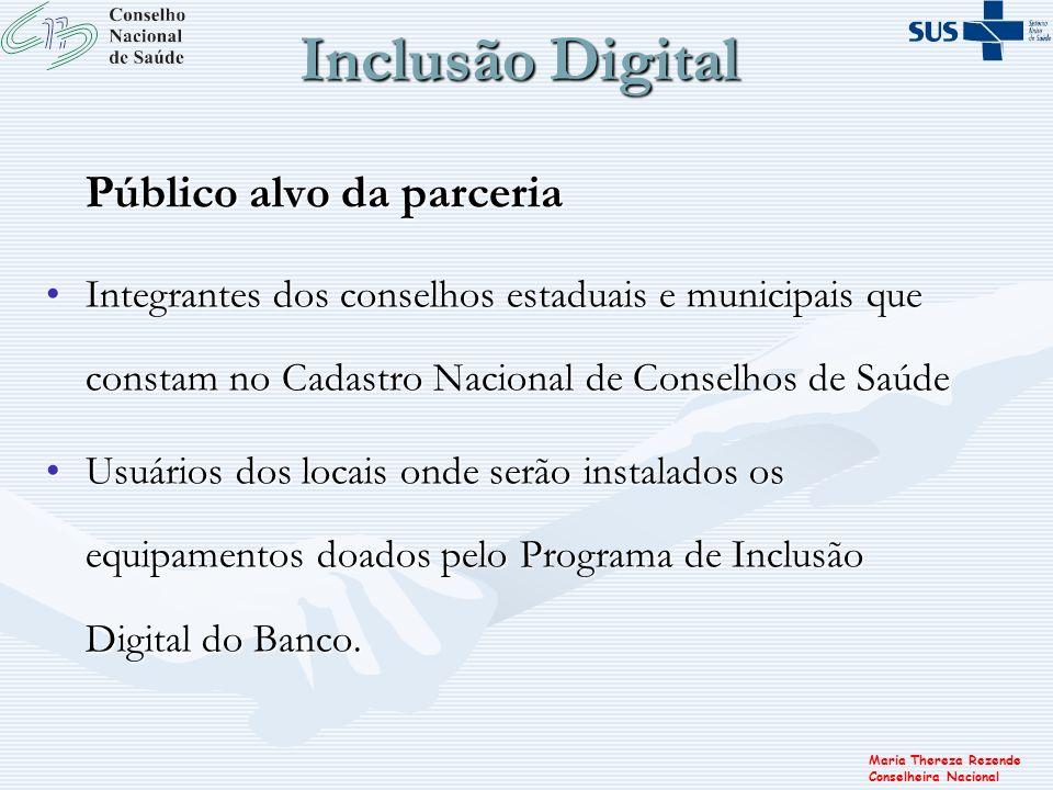 Inclusão Digital Público alvo da parceria
