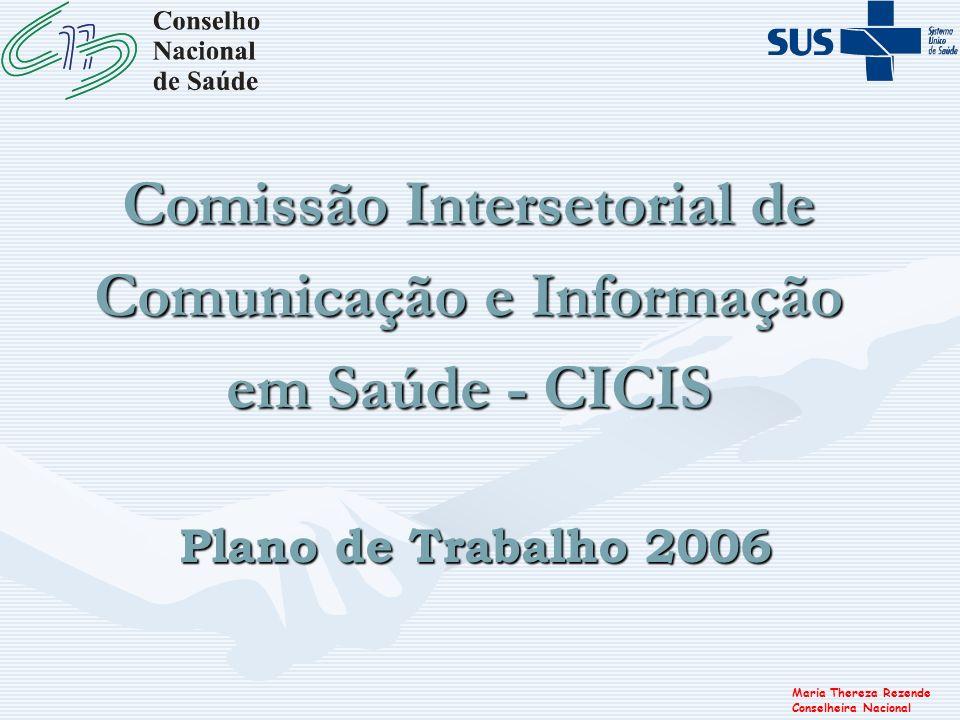 Comissão Intersetorial de Comunicação e Informação em Saúde - CICIS