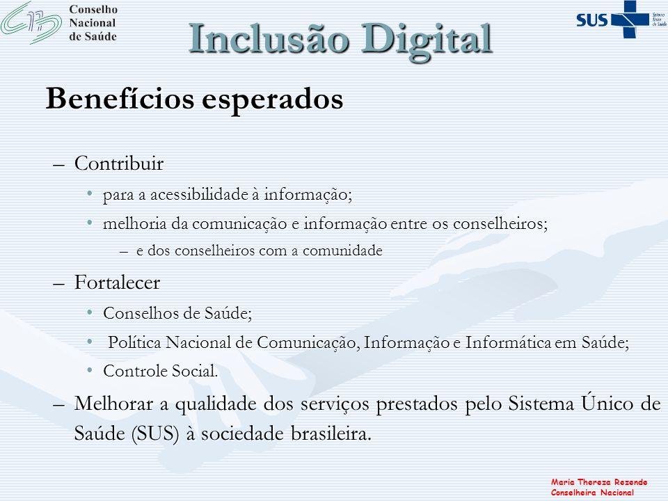 Inclusão Digital Benefícios esperados Contribuir Fortalecer
