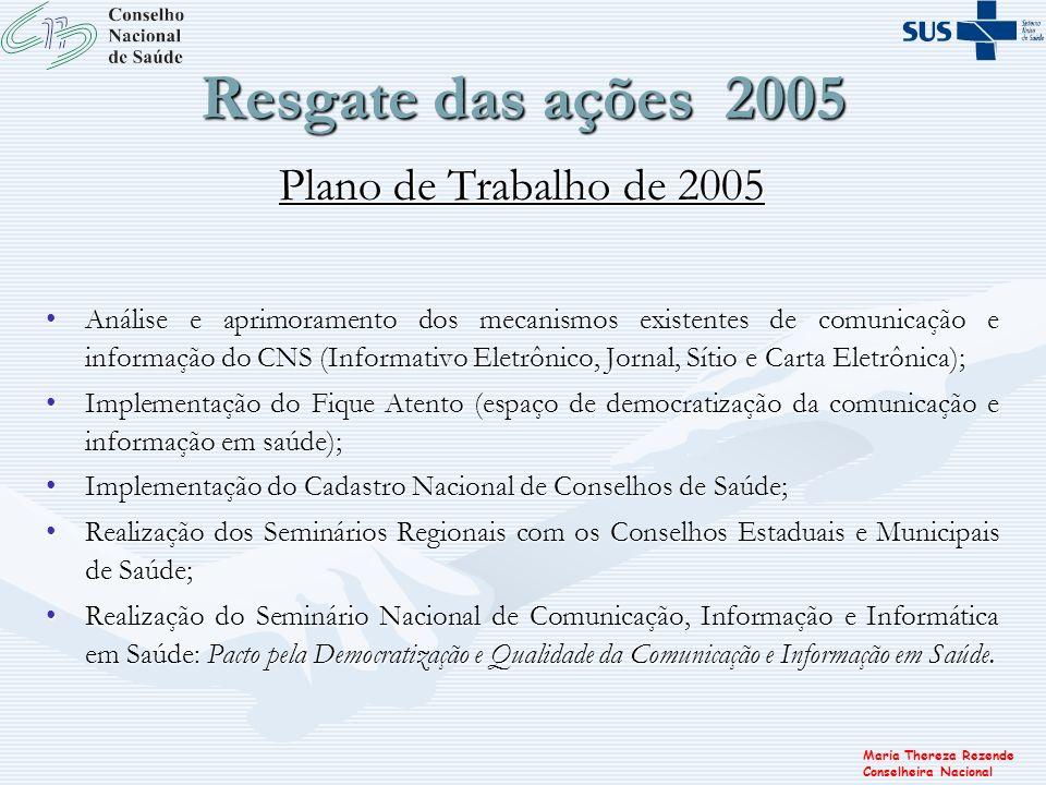 Resgate das ações 2005 Plano de Trabalho de 2005