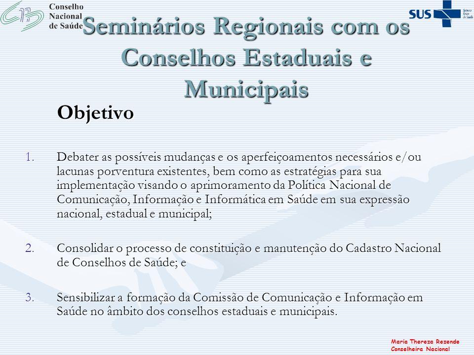 Seminários Regionais com os Conselhos Estaduais e Municipais