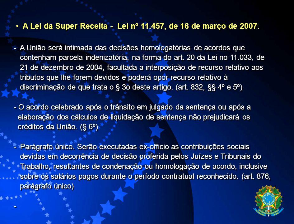 A Lei da Super Receita - Lei nº 11.457, de 16 de março de 2007: