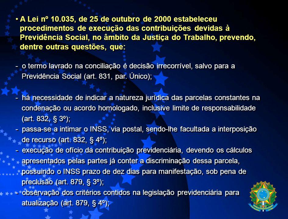 A Lei nº 10.035, de 25 de outubro de 2000 estabeleceu
