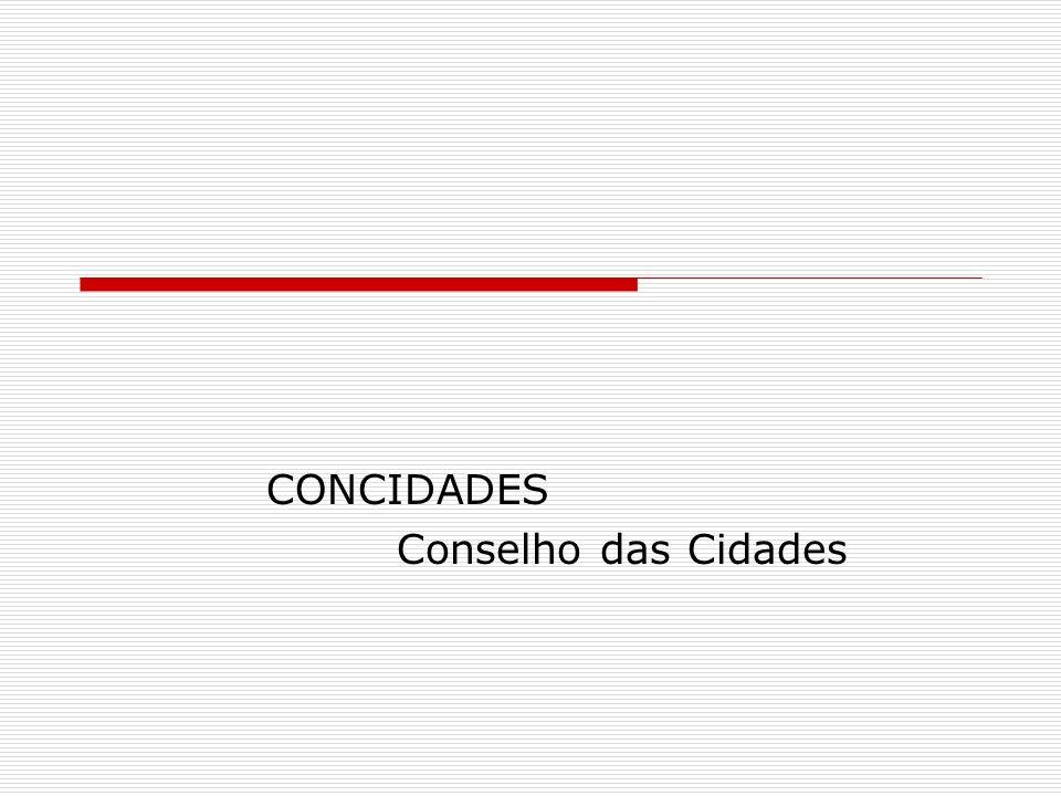 CONCIDADES Conselho das Cidades