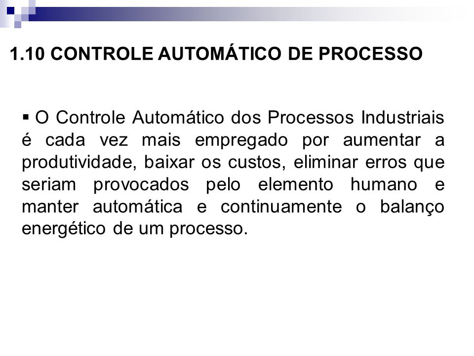 1.10 CONTROLE AUTOMÁTICO DE PROCESSO