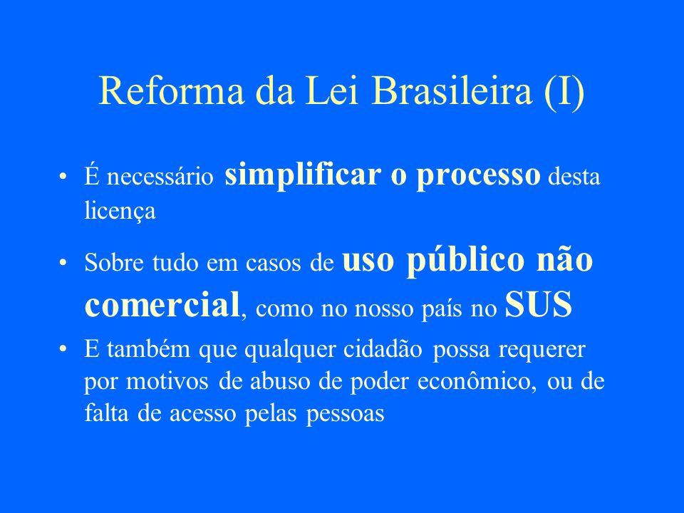 Reforma da Lei Brasileira (I)