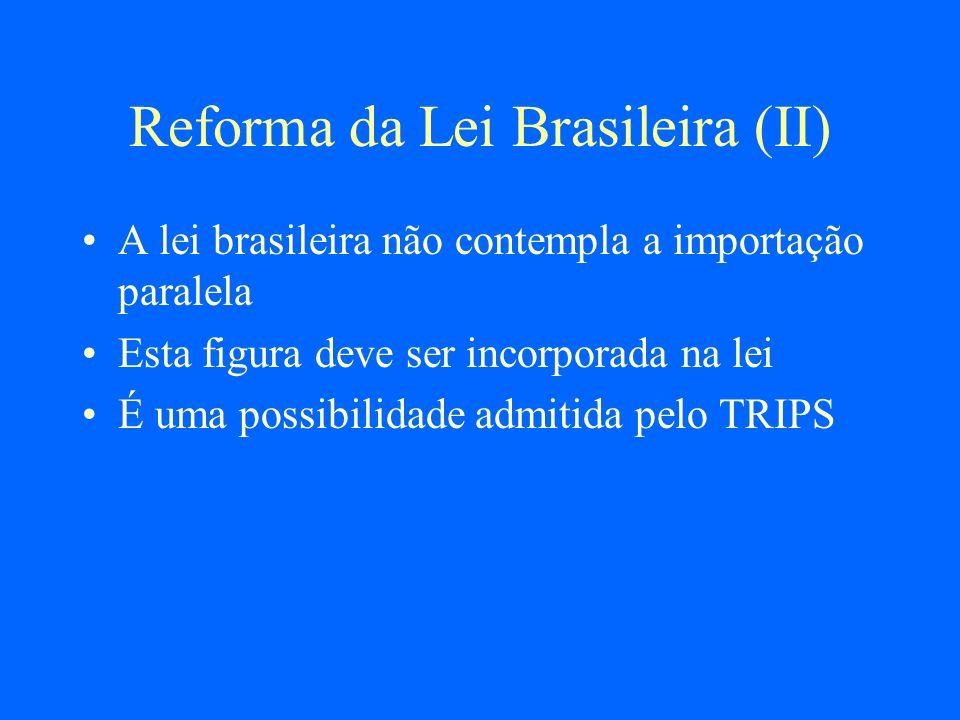 Reforma da Lei Brasileira (II)