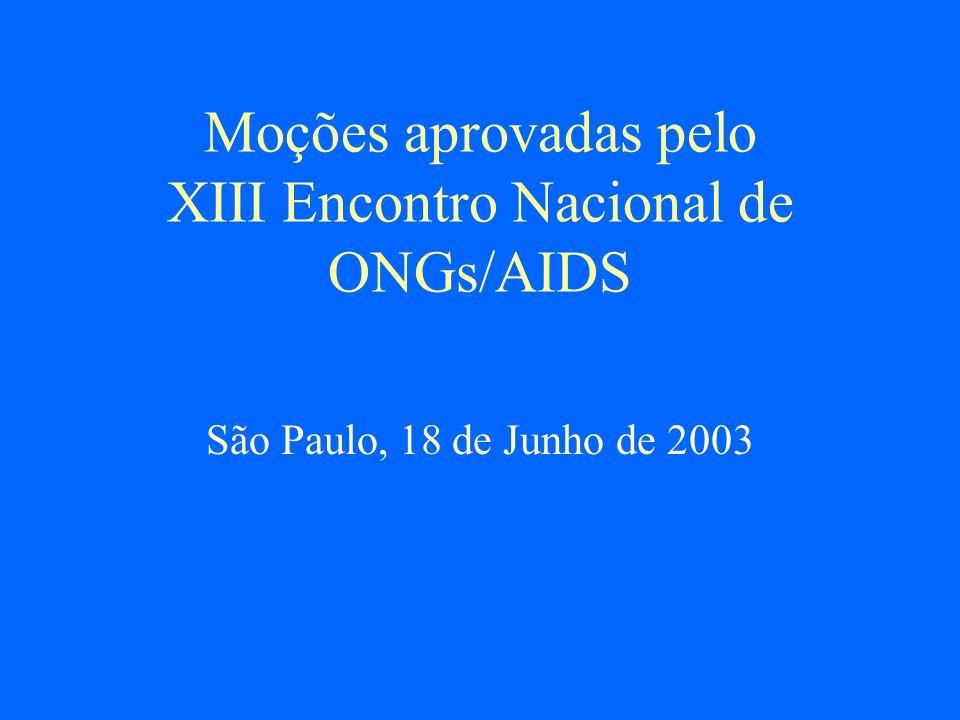 Moções aprovadas pelo XIII Encontro Nacional de ONGs/AIDS