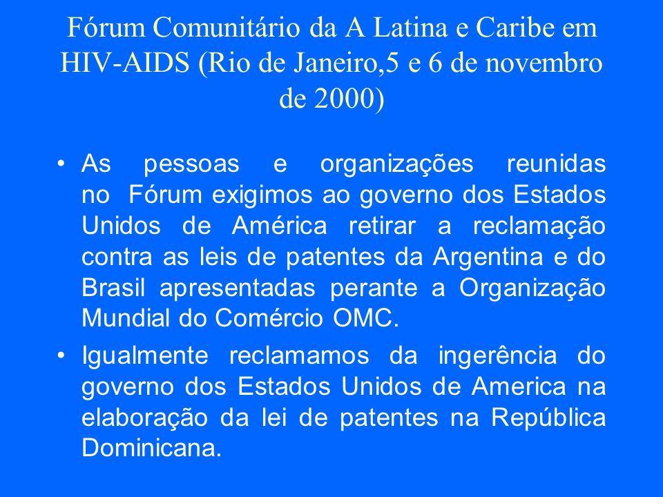 Fórum Comunitário da A Latina e Caribe em HIV-AIDS (Rio de Janeiro,5 e 6 de novembro de 2000)