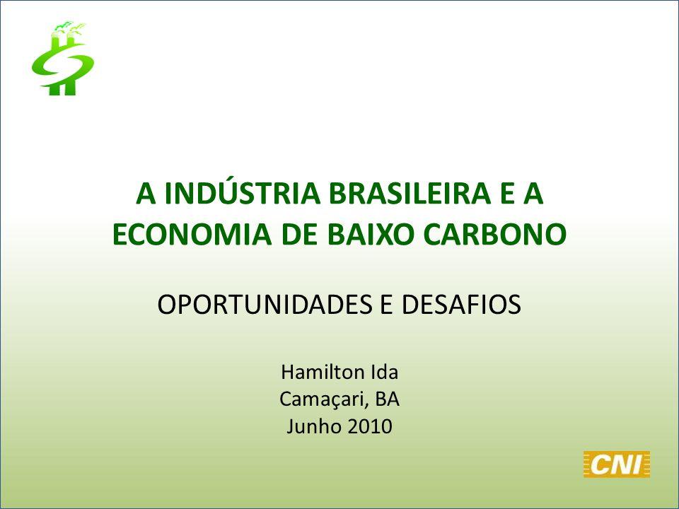 A INDÚSTRIA BRASILEIRA E A ECONOMIA DE BAIXO CARBONO