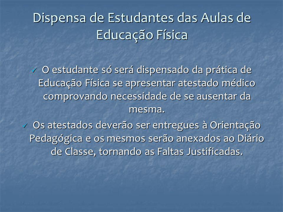 Dispensa de Estudantes das Aulas de Educação Física