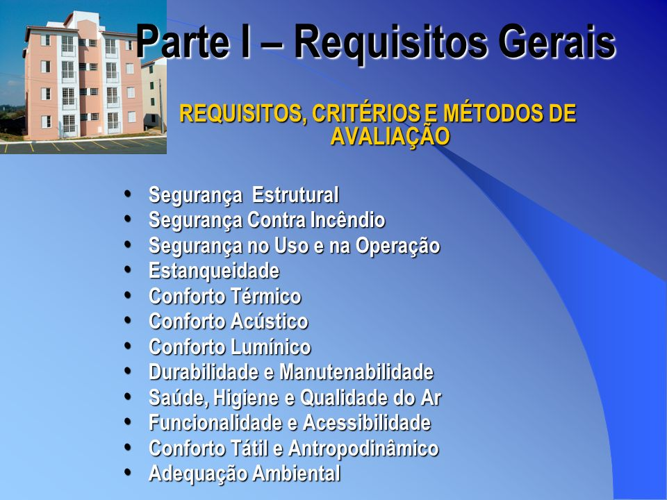 Parte I – Requisitos Gerais