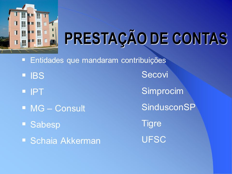 PRESTAÇÃO DE CONTAS IBS IPT Secovi Simprocim MG – Consult SindusconSP