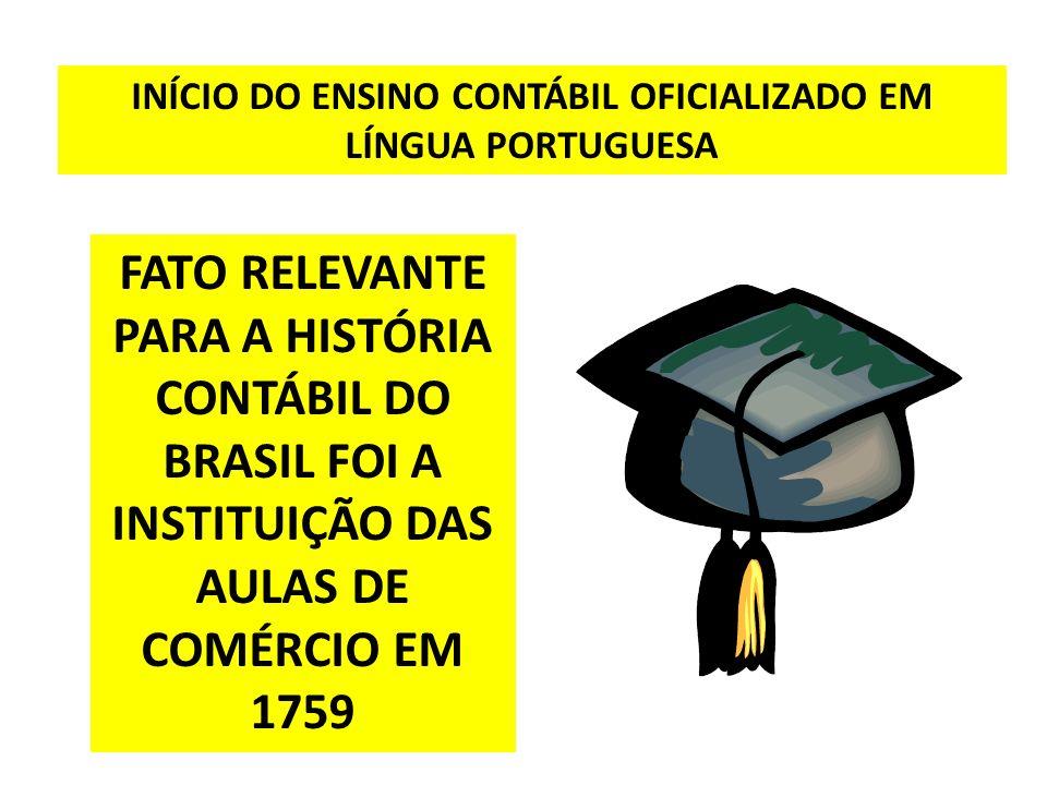 INÍCIO DO ENSINO CONTÁBIL OFICIALIZADO EM LÍNGUA PORTUGUESA