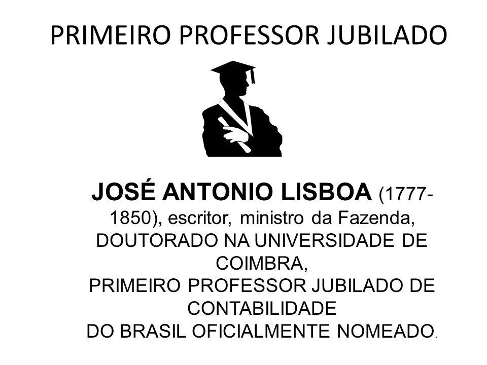 PRIMEIRO PROFESSOR JUBILADO