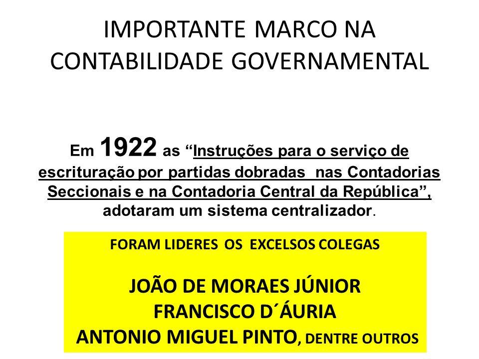 IMPORTANTE MARCO NA CONTABILIDADE GOVERNAMENTAL