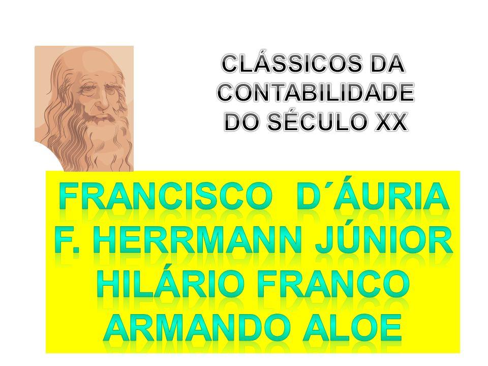 FRANCISCO D´Áuria F. HERRMANN JÚNIOR HILÁRIO FRANCO ARMANDO ALOE