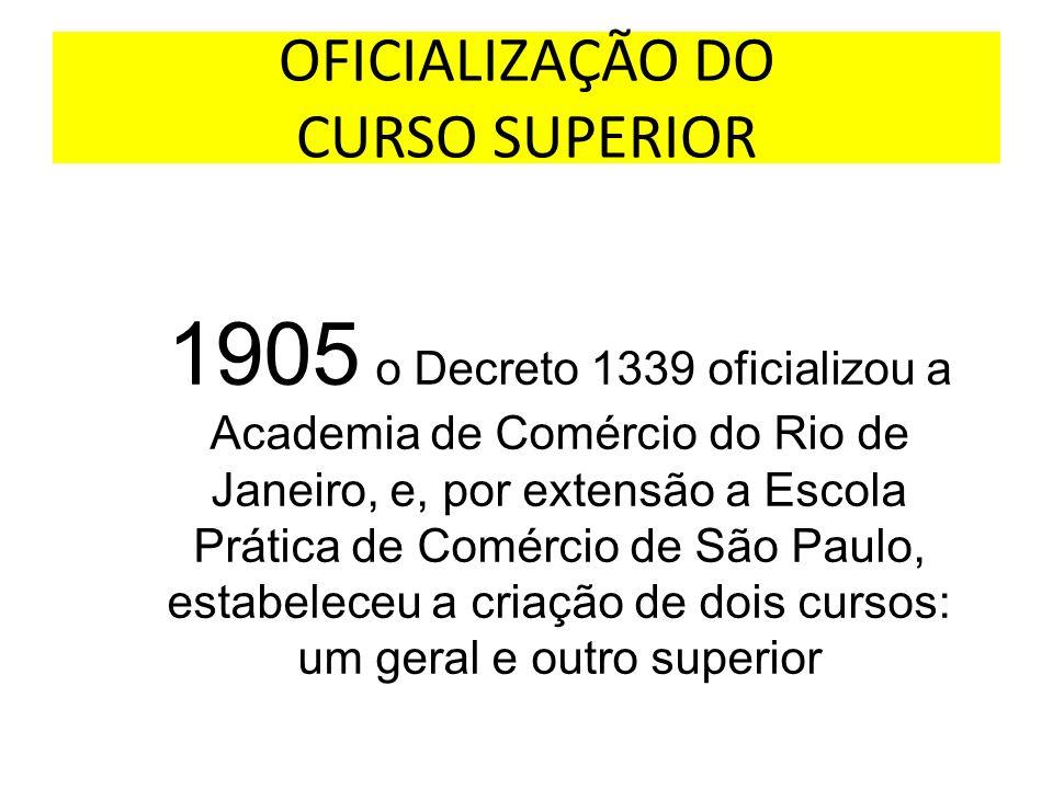 OFICIALIZAÇÃO DO CURSO SUPERIOR