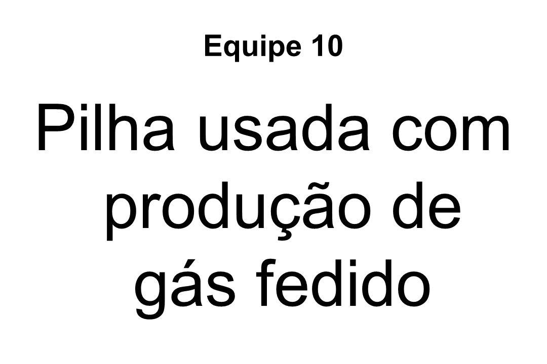 Pilha usada com produção de gás fedido