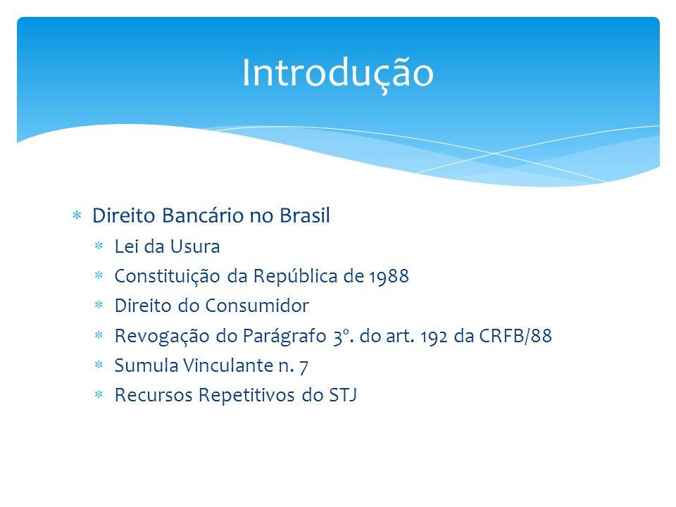 Introdução Direito Bancário no Brasil Lei da Usura