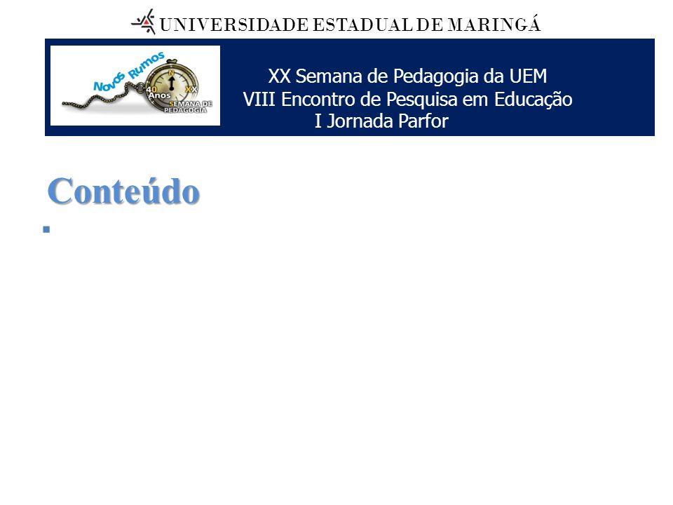 Conteúdo UNIVERSIDADE ESTADUAL DE MARINGÁ