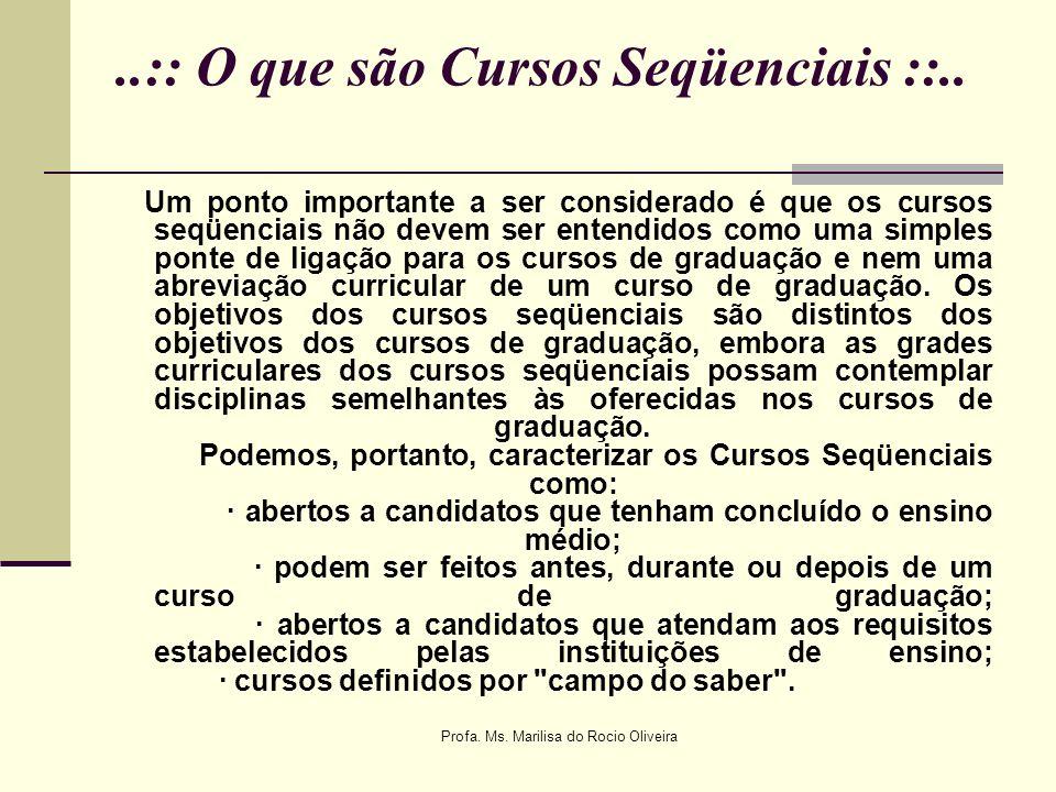 ..:: O que são Cursos Seqüenciais ::..