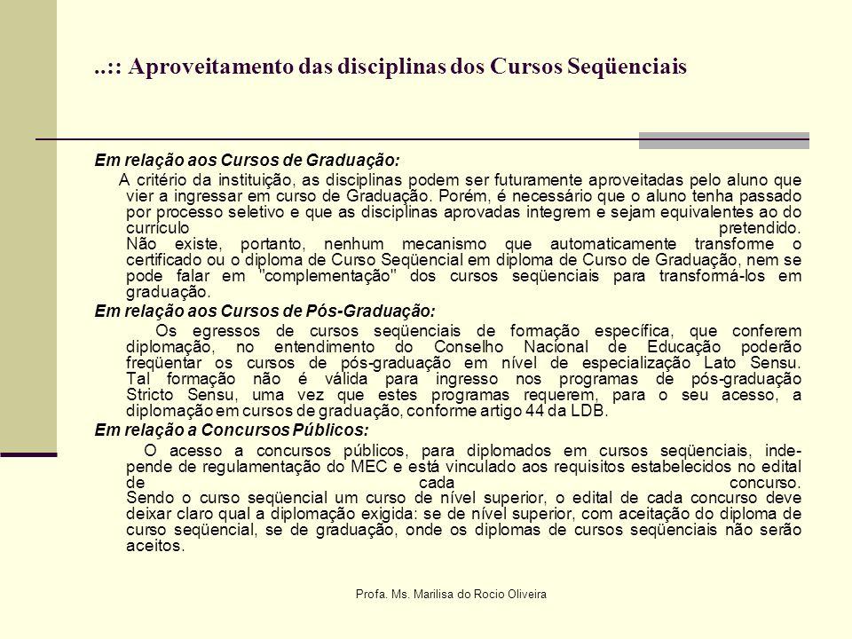 ..:: Aproveitamento das disciplinas dos Cursos Seqüenciais