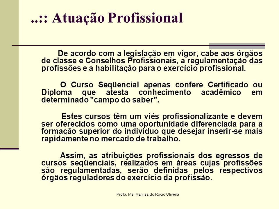 ..:: Atuação Profissional