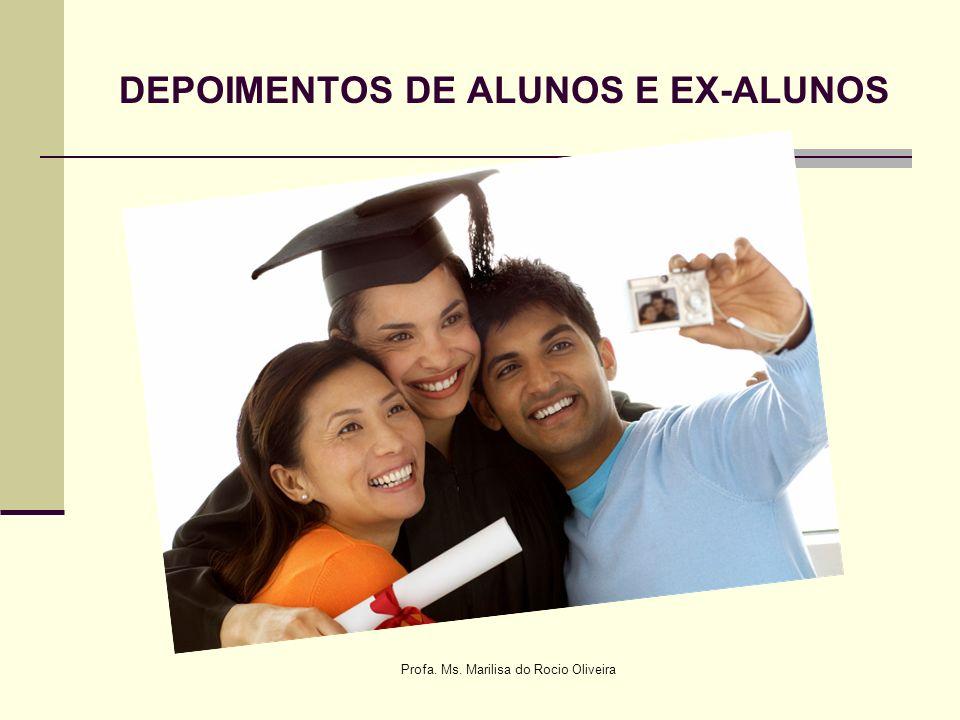 DEPOIMENTOS DE ALUNOS E EX-ALUNOS
