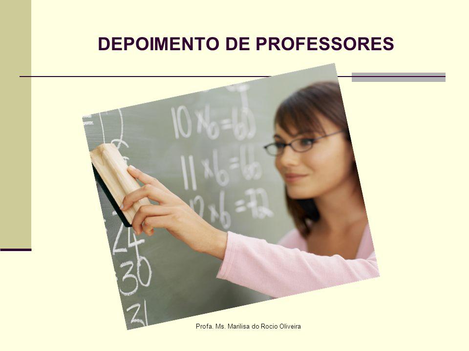 DEPOIMENTO DE PROFESSORES