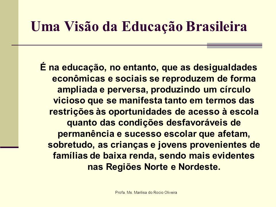 Uma Visão da Educação Brasileira