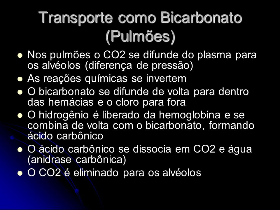 Transporte como Bicarbonato (Pulmões)