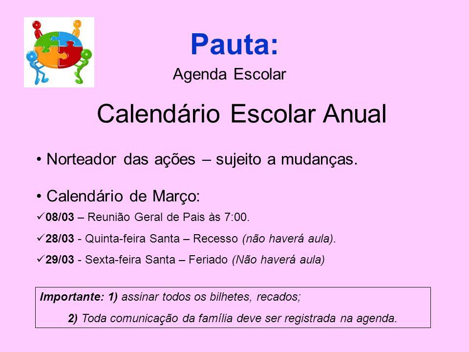 Pauta: Calendário Escolar Anual Agenda Escolar