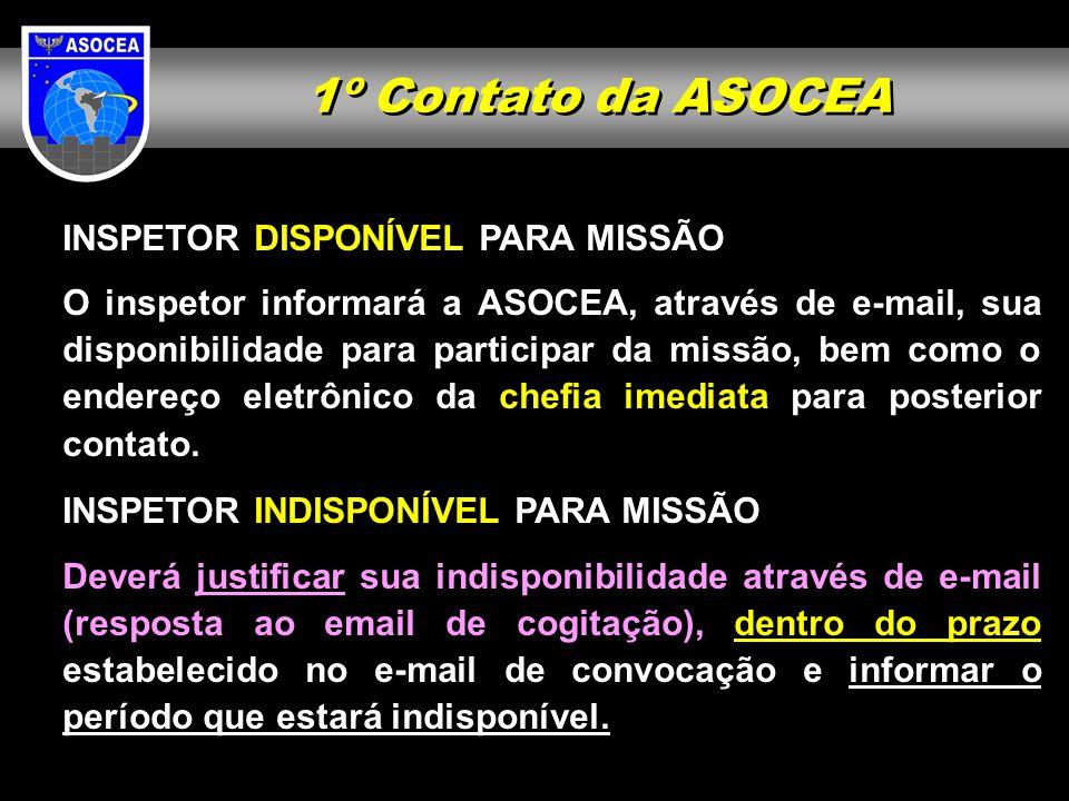 1º Contato da ASOCEA INSPETOR DISPONÍVEL PARA MISSÃO