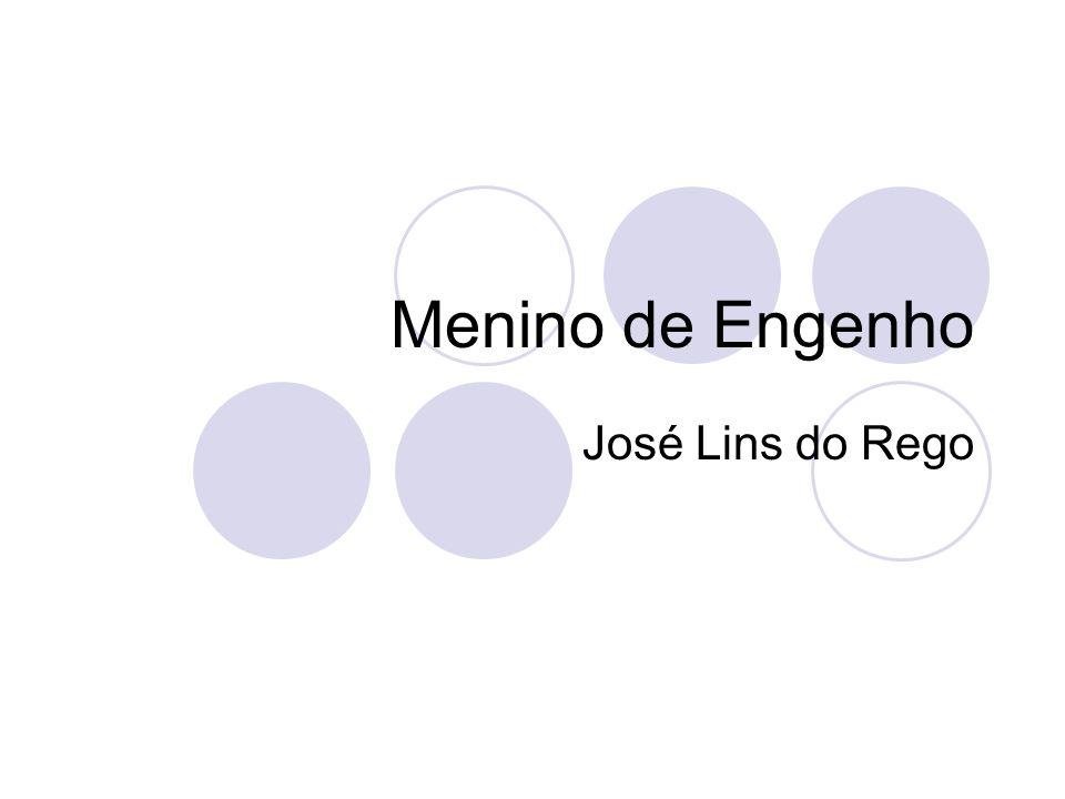 Menino de Engenho José Lins do Rego