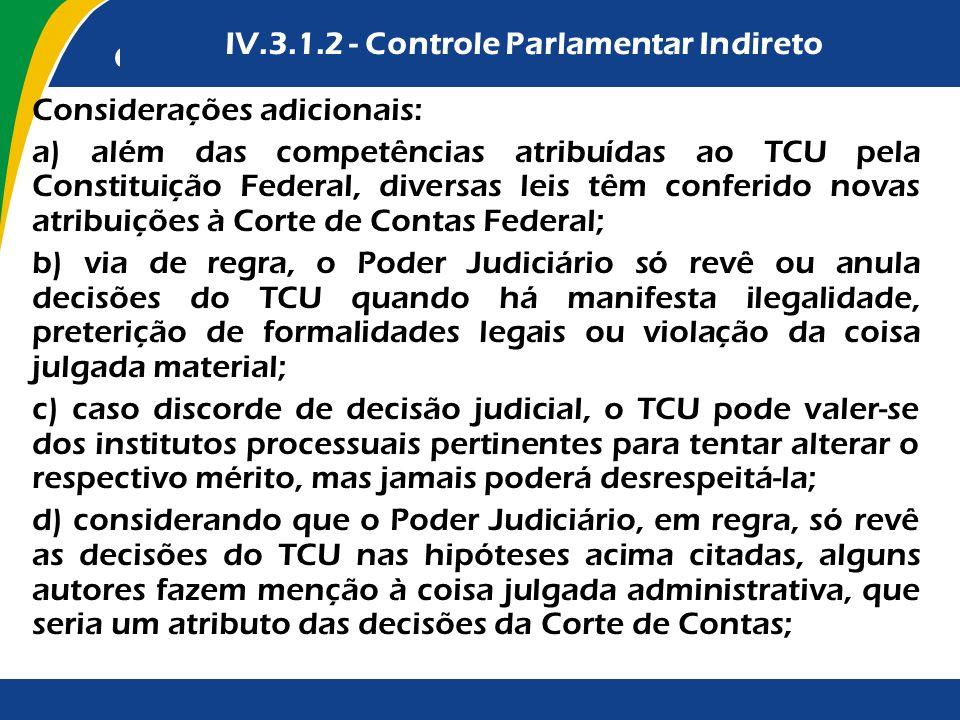 IV.3.1.2 - Controle Parlamentar Indireto