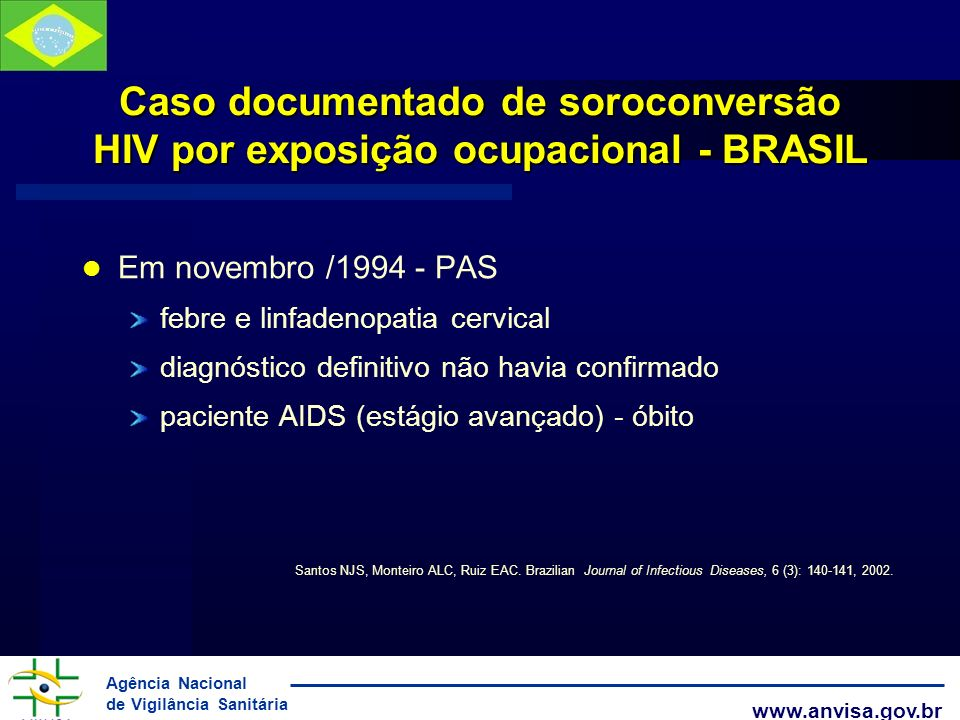 Caso documentado de soroconversão HIV por exposição ocupacional - BRASIL